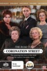 The Road to Coronation Street Movie Streaming Online