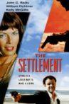 The Settlement Movie Streaming Online