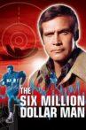 The Six Million Dollar Man Movie Streaming Online