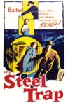 The Steel Trap Movie Streaming Online