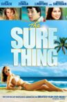 The Sure Thing Movie Streaming Online