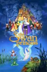 The Swan Princess Movie Streaming Online