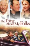 The Thing About My Folks Movie Streaming Online