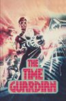 The Time Guardian Movie Streaming Online