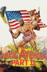 The Toxic Avenger Part II Movie Streaming Online