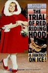 The Trial of Red Riding Hood Movie Streaming Online