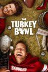 The Turkey Bowl Movie Streaming Online