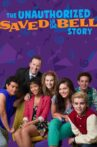The Unauthorized Saved by the Bell Story Movie Streaming Online