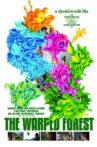The Warped Forest Movie Streaming Online