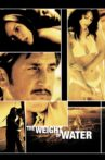 The Weight of Water Movie Streaming Online