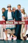 The Whole Ten Yards Movie Streaming Online