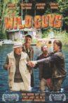 The Wild Guys Movie Streaming Online