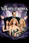 The Witches of Eastwick Movie Streaming Online