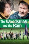 The Woodsman and the Rain Movie Streaming Online