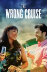 The Wrong Cruise Movie Streaming Online