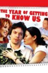 The Year of Getting to Know Us Movie Streaming Online