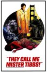 They Call Me Mister Tibbs! Movie Streaming Online