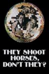 They Shoot Horses, Don't They? Movie Streaming Online