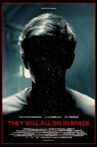 They Will All Die in Space Movie Streaming Online