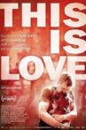 This Is Love Movie Streaming Online