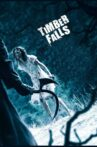 Timber Falls Movie Streaming Online