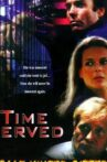Time Served Movie Streaming Online