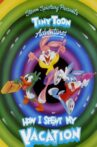 Tiny Toon Adventures: How I Spent My Vacation Movie Streaming Online