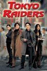 Tokyo Raiders Movie Streaming Online