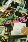 Touch and Die Movie Streaming Online