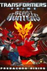 Transformers Prime Beast Hunters: Predacons Rising Movie Streaming Online