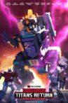 Transformers: Titans Return Movie Streaming Online