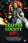 Trapper County War Movie Streaming Online