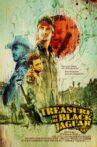 Treasure of the Black Jaguar Movie Streaming Online