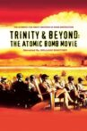Trinity And Beyond: The Atomic Bomb Movie Movie Streaming Online