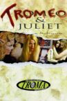 Tromeo & Juliet Movie Streaming Online