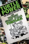 Turtle Power: The Definitive History of the Teenage Mutant Ninja Turtles Movie Streaming Online