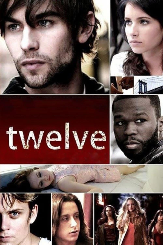 Twelve Movie Streaming Online