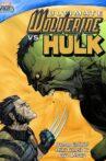 Ultimate Wolverine vs. Hulk Movie Streaming Online
