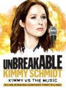 Unbreakable Kimmy Schmidt: Kimmy vs. the Music: A Live Singing Contest (That's Live) Movie Streaming Online