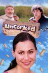 Uncorked Movie Streaming Online