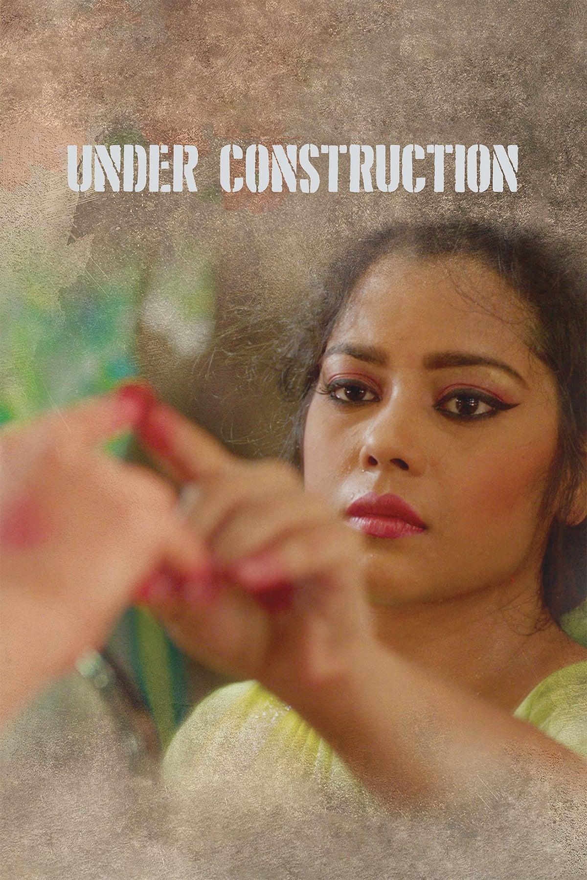 Under Construction Movie Streaming Online