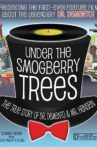 Under the Smogberry Trees Movie Streaming Online