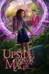 Upside-Down Magic Movie Streaming Online