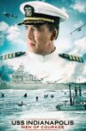 USS Indianapolis: Men of Courage Movie Streaming Online