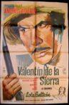 Valentín de la Sierra Movie Streaming Online