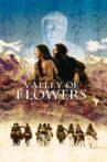 Valley of Flowers Movie Streaming Online