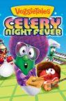 VeggieTales: Celery Night Fever Movie Streaming Online
