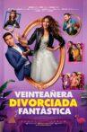 Veinteañera, divorciada y fantástica Movie Streaming Online