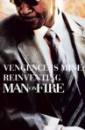 """Vengeance Is Mine: Reinventing """"Man on Fire"""" Movie Streaming Online"""