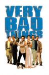 Very Bad Things Movie Streaming Online